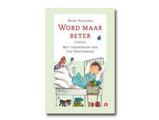 Nieuw boek: Word maar beter van Mark Haayema